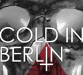 Cold In Berlin- And Yet