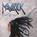 I Maverick confermano il loro status di band al top nel panorama hard rock mondiale
