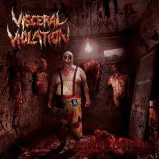 Per i Visceral Violation un debut album indirizzato ai fans dei primissimi Cannibal Corpse