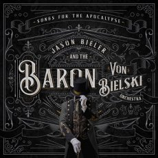 Jason Bieler And The Baron Von Bielski Orchestra: un album ricco di mille sfaccettature!
