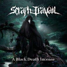 Sorprende che il terzo album dei Seraph in Travail esca autoprodotto
