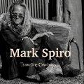 Mark Spiro, nono disco solista dedicato ai fan del grande songwriter americano