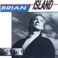 Brian Island: una ristampa interessante per gli amanti dell'Hi-Tech AOR!