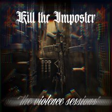 Debutto piuttosto standard quello degli americani Kill The Imposter